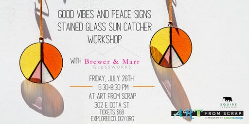 Good Vibes and Peace Signs Stained Glass Sun Catcher Workshop
