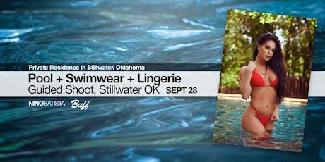 Pool + Swimwear + Lingerie Guided Shoot, Stillwater OK tickets