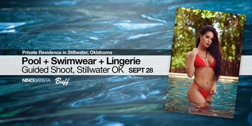 Pool + Swimwear + Lingerie Guided Shoot, Stillwater OK