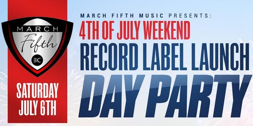 March Fifth Music Label Launch Day Party