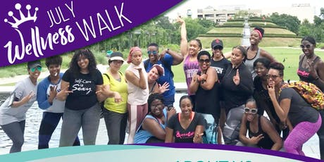 "QueenLyfe Inc. Presents ""The Wellness Walk""  (The JULY VIBEZ Edition) tickets"
