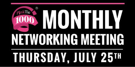 PinkTie 1000 Monthly Networking Series | JULY tickets