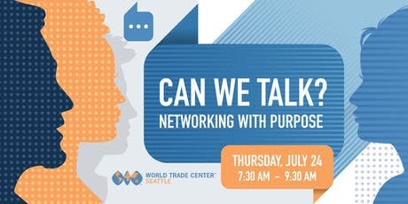 Can We Talk? Networking with Purpose tickets