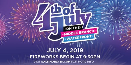 4th of July at Middle Branch Waterfront  tickets