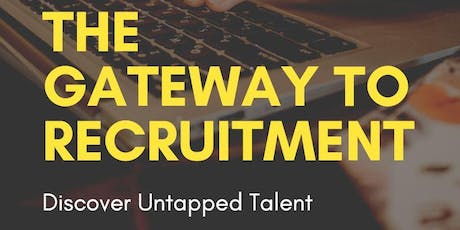 The Gateway to Recruitment tickets
