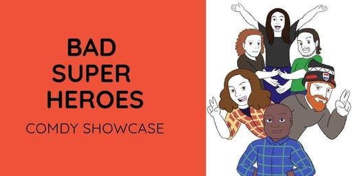 Bad Superheroes: A Night of Comedy
