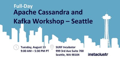 Full-Day Apache Cassandra and Kafka Workshop – Seattle