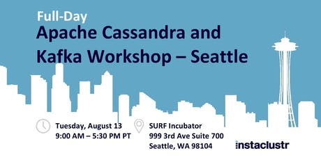Full-Day Apache Cassandra and Kafka Workshop – Seattle tickets