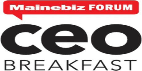 2019 Mainebiz CEO Breakfast Forum tickets
