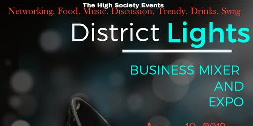 District Lights Business Mixer & Expo