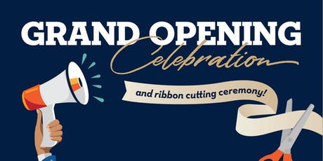 Grand Opening Celebration & Ribbon Cutting Ceremony tickets