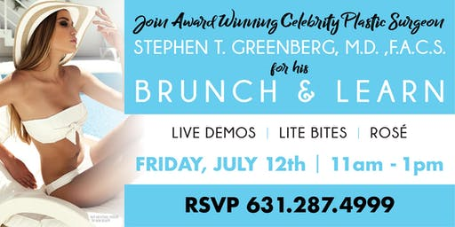 Meet Celebrity Surgeon Dr. Stephen T. Greenberg at his Brunch & Learn!