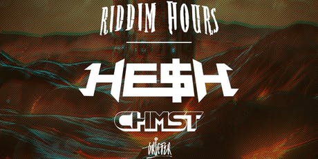 Sequence 08.15: Riddim Hours ft. HE$H & CHMST tickets