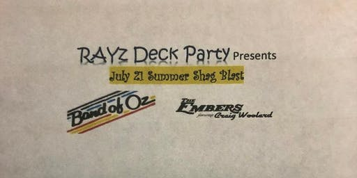 RAYz Deck Party July 21st Shag Blast with Band of Oz & The Embers featuring Craig Woolard @ TJs Nightlife, Raleigh NC