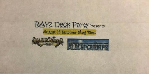 RAYz Deck Party August 18th Shag Blast with Blackwater & The Entertainers @ TJs NightLife, Raleigh NC