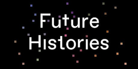 Future Histories - What Ada Lovelace, Tom Paine, and the Paris Commune Teach Us about Digital Technology tickets