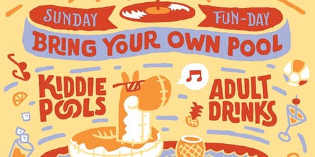 BYOP (Bring Your Own Pool) Party! tickets