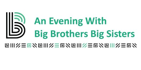 An Evening with Big Brothers Big Sisters 2019 tickets