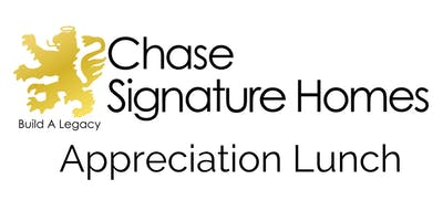 Chase Signature Homes Appreciation Lunch
