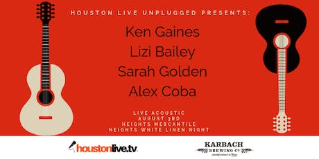 Houston Live Unplugged at Heights Mercantile tickets