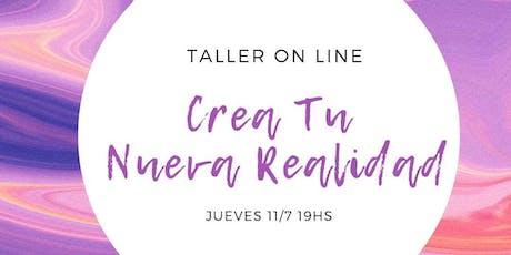 Taller On Line: Crea tu Nueva Realidad entradas