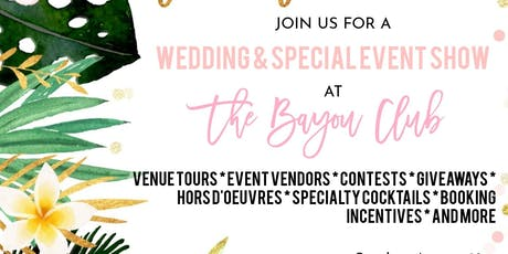 Tropic Like it's Hot, Bayou Club Wedding & Special Event Show! tickets