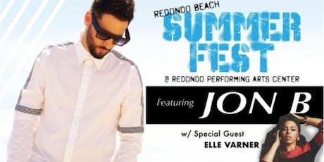 SUMMER FEST LIVE R&B IN CONCERT JON B Featuring ELLE VARNER tickets