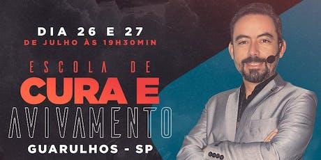 ESCOLA DE CURA E AVIVAMENTO dia 26 e 27 de Julho ingressos