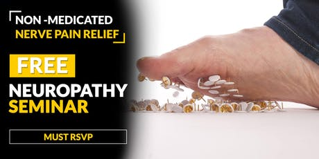 FREE Neuropathy Treatment Seminar - Greenwood Village, CO 7/2 tickets