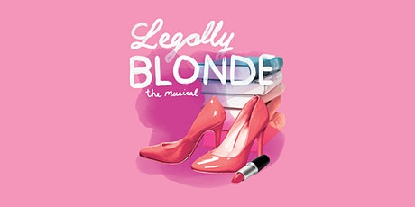 LEGALLY BLONDE: THE MUSICAL tickets