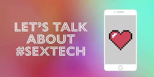 Let's Talk About #SexTech