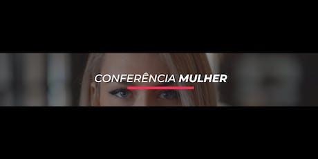 Conferência Mulher - 1° Lote ingressos