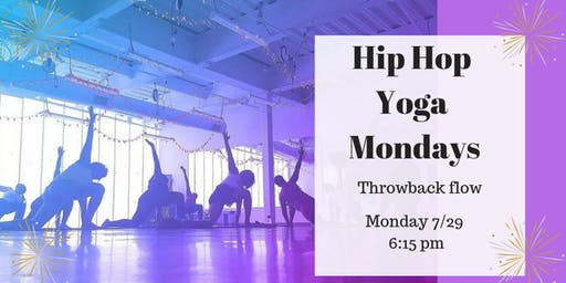 Hip Hop Yoga Mondays (NBTF--National Black Theater Festival Edition)