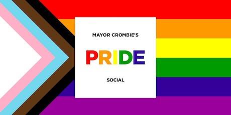 Mayor Crombie's PRIDE SOCIAL tickets