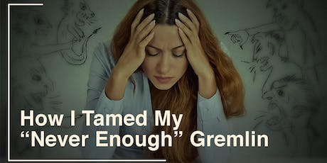 """WIG - July - Aug- Sept - Book Club - """"Taming Your Gremlin"""" tickets"""