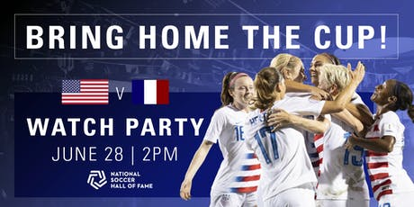 FREE FIFA Women's World Cup France 2019™ Watch Party (USA vs France) tickets