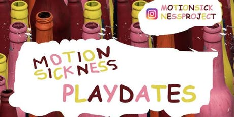 Motion Sickness Playdates - Beers n chat tickets