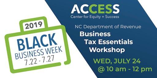 ACCESS Black Biz Week: NC Department of Revenue Business Tax Essentials Workshop