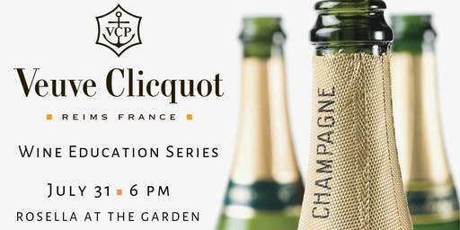 Wine Education Series: Veuve Clicquot
