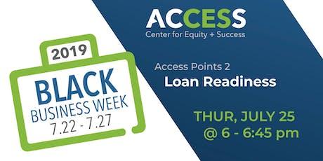 ACCESS Black Biz Week: Access Points 2 | Loan Readiness tickets