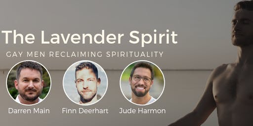 The Lavender Spirit: Gay Men Reclaiming Spirituality