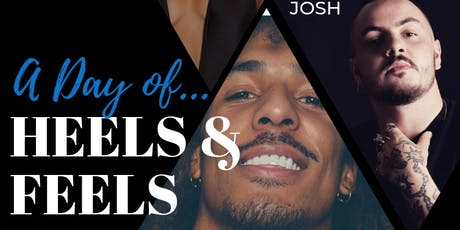 A DAY OF HEELS & FEELS - BOYS EDITION BEGINNERS/ ALL LEVELS tickets