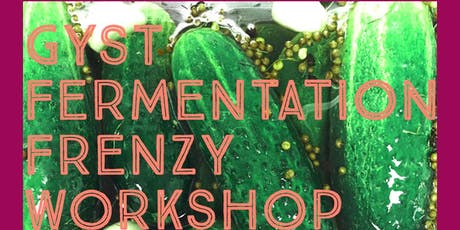 Fermentation Frenzy Workshop tickets