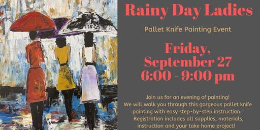 Rainy Day Ladies Pallet Knife Painting Event