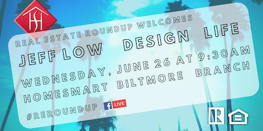 JEFF LOW DESIGN LIFE #RERoundup