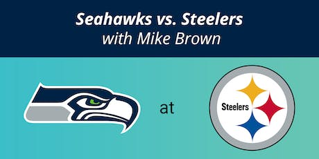 Seahawks @ Steelers hosted by Seattle's Mike Brown tickets