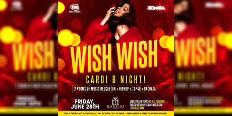 Wish Wish Cardi B Night!! tickets