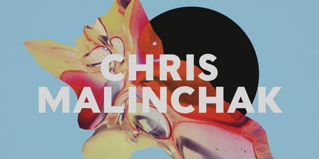 Chris Malinchak tickets