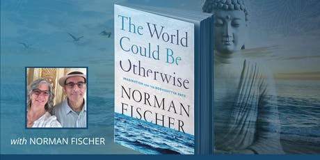 Norman Fischer - We can all be Bodhisattvas (Compassionate Beings) tickets