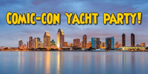 Comic-Con Yacht Party | After-Party Cruise